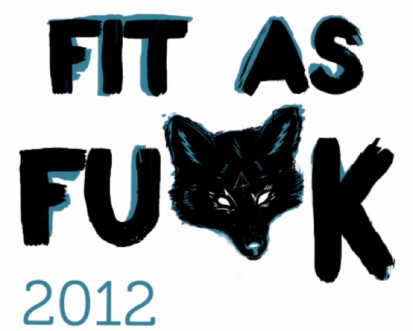 2012 Fit as Fu*k Results
